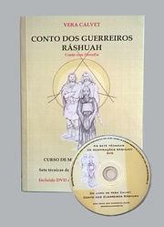 Livro Guerreiros Ráshuah - Acompanha DVD com as 7 técnicas explicadas passo a passo