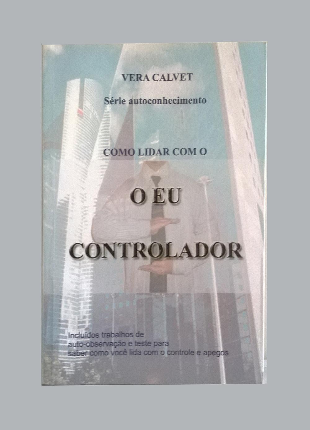 Livro o Eu Controlador - Livraria Rashuah online