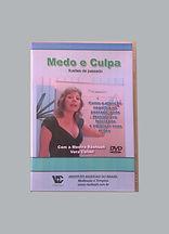DVD vídeoaula - Medo e Culpa - Como se libertar