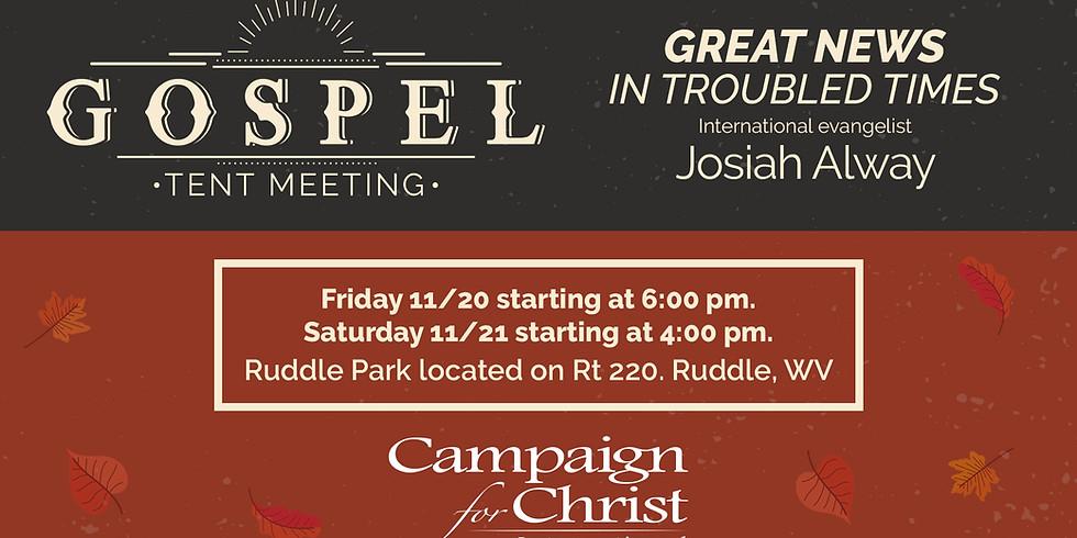 Gospel Tent Meeting, Day 1