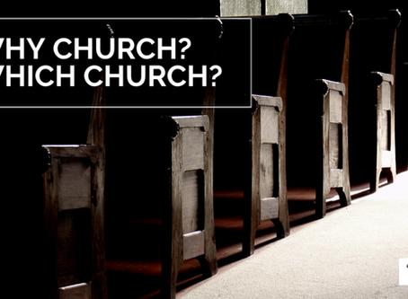 Why Church? What Church?