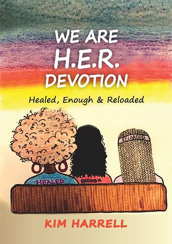 We Are H.E.R. Devotion
