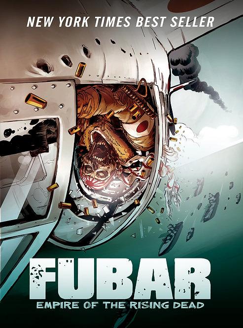 FUBAR Empire of the Rising Dead (GN)