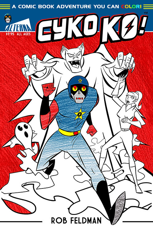"Cyko KO! ""A Comic Book Adventure You Can Color!"" (GN)"