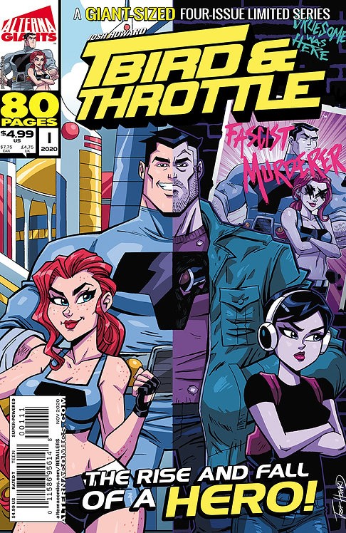PRE-ORDER: Alterna GIANTS: T-Bird & Throttle #1 (of 4)