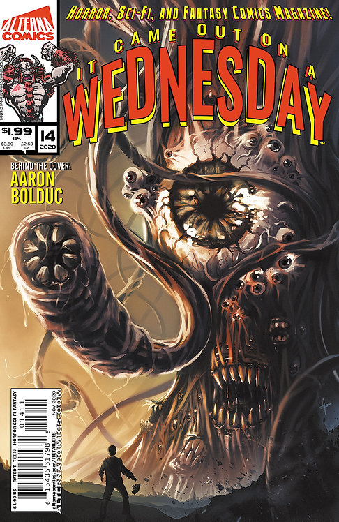 PRE-ORDER: It Came Out On A Wednesday #14