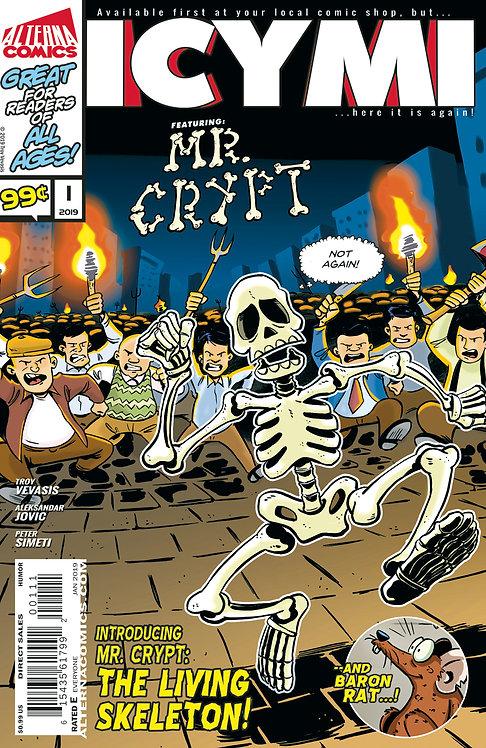 ICYMI #1 (reprints MR. CRYPT #1)