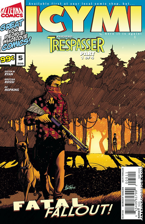 ICYMI #5 (reprints TRESPASSER #1)