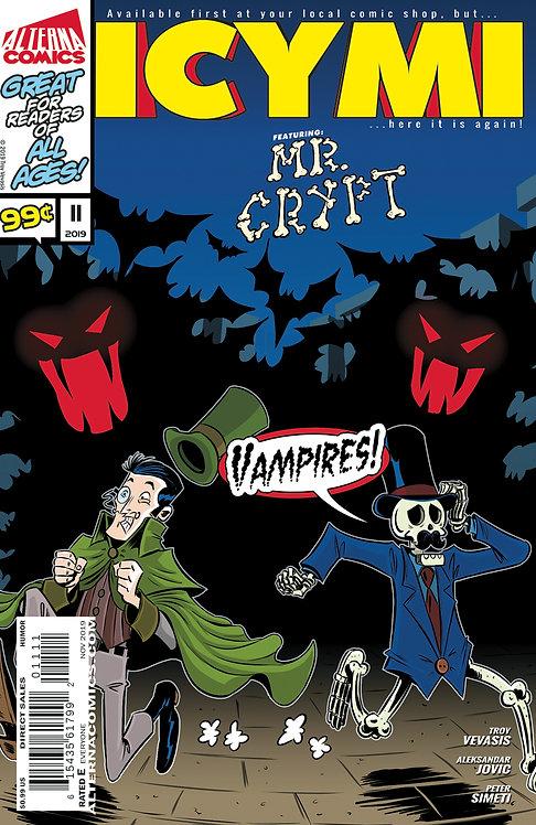 ICYMI #11 (reprints MR. CRYPT #2)