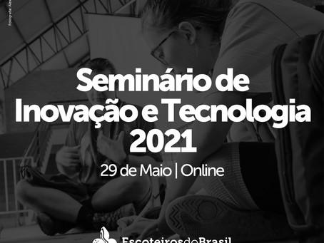 Seminário de Inovação e Tecnologia 2021