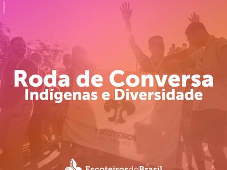 Roda de Conversa - Indígenas e Diversidade!