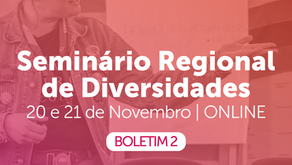 Boletim 2 do Seminário Regional de Diversidades
