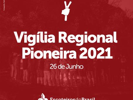 Vigília Regional Pioneira de 2021