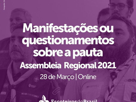Manifestações ou questionamentos sobre a pauta - Assembleia Regional 2021