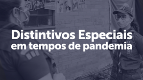 Distintivos Especiais em tempos de pandemia