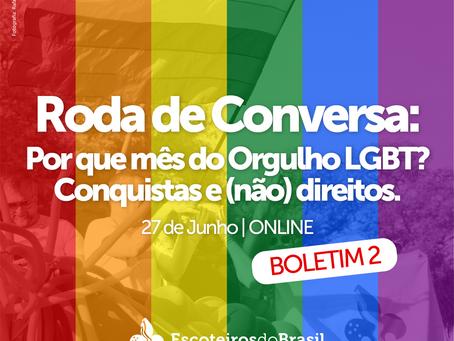 Roda de Conversa: Por que mês do Orgulho LGBT - Conquistas e (não) direitos - Boletim 2