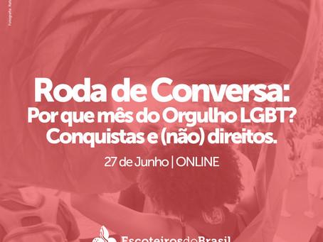 Roda de Conversa: Por que mês do Orgulho LGBT? Conquistas e (não) direitos