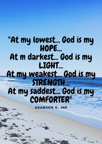 At my lowest... God is my hope.jpg