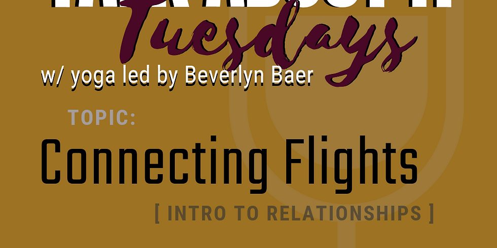 Talk About It Tuesday's: Connecting Flights