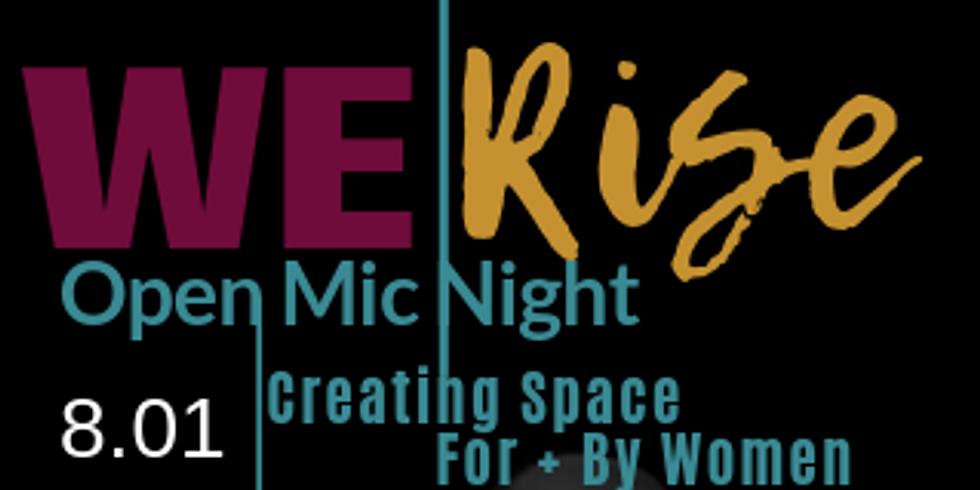 We Rise, A Women's Open Mic Night (HYDE PARK)