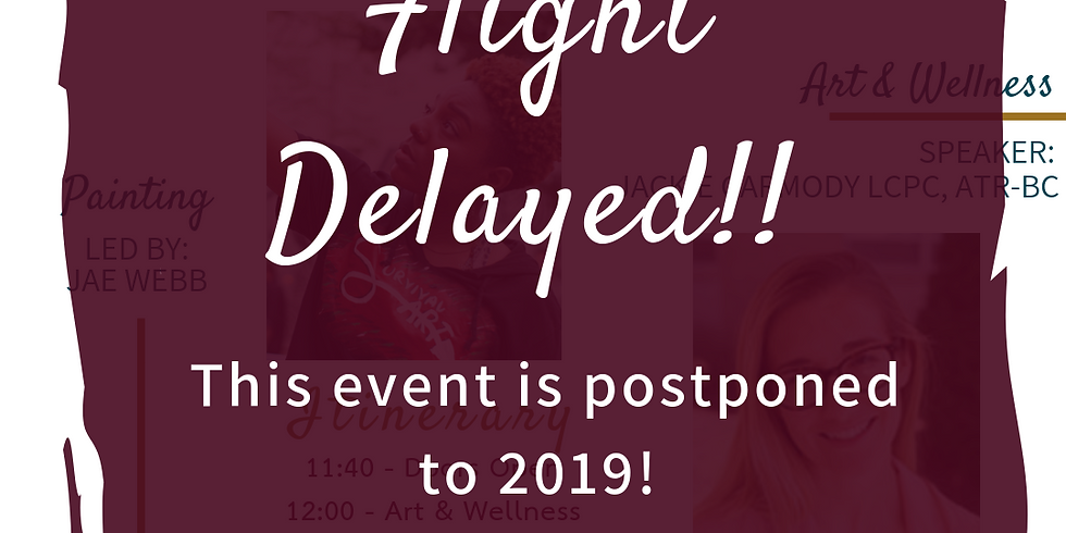 Flight DELAYED. - POSTPONED to 2019