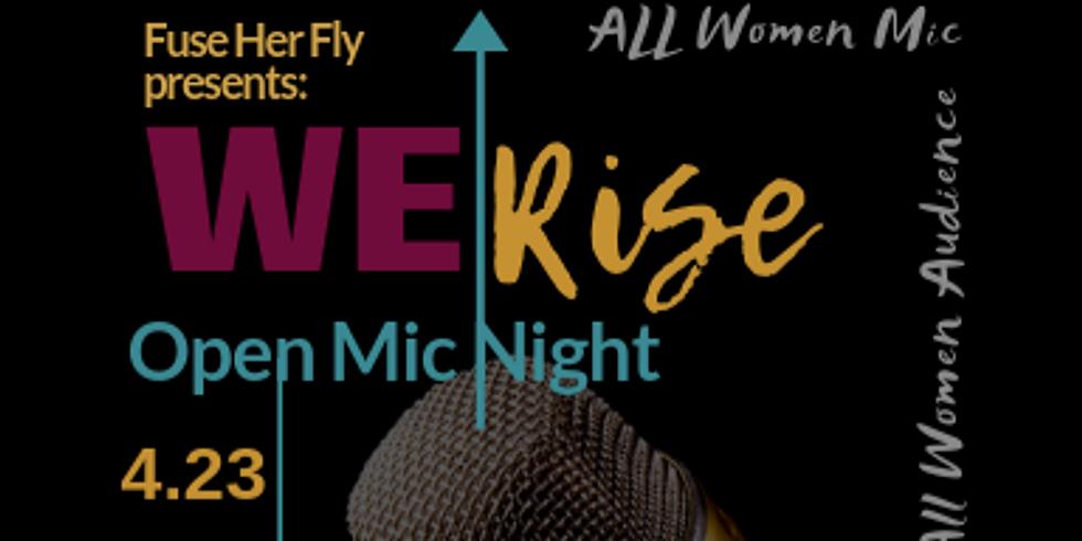 We Rise, A Women's Open Mic Night (Launch, Pilsen)
