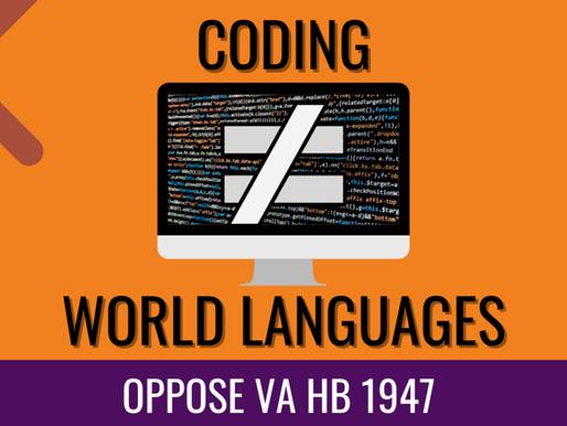VA Language Advocates, Oppose VA HB 1947 Coding as World Language