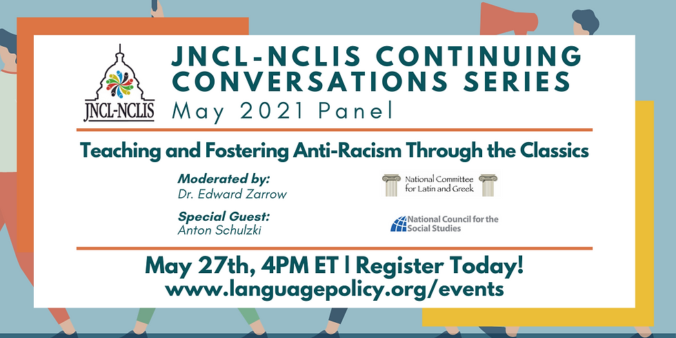 Continuing Conversations Series: Teaching and Fostering Anti-Racism Through the Classics