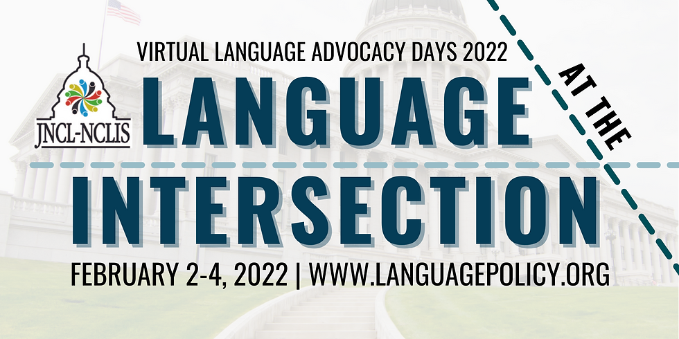 Virtual Language Advocacy Days 2022: Language at the Intersection