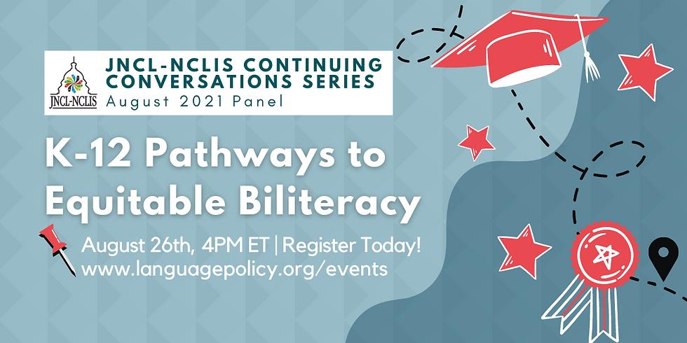 K-12 Pathways to Equitable Biliteracy