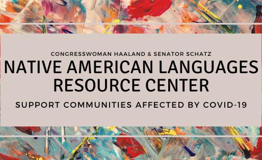 Haaland Introduces House Companion Bill to Schatz's Native American Languages Resource Center
