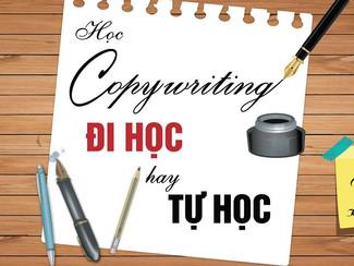 TALKSHOW: Học copywriting - Đi học hay tự học