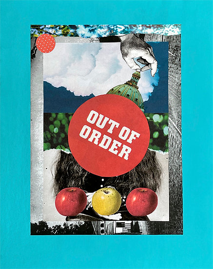 out of order - handmade collage
