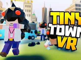 Tiny Town VR