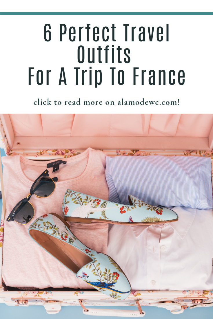 travel outfits France / What to pack France / France style tips