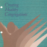 Workshop 1: Creating Healthy Congregations