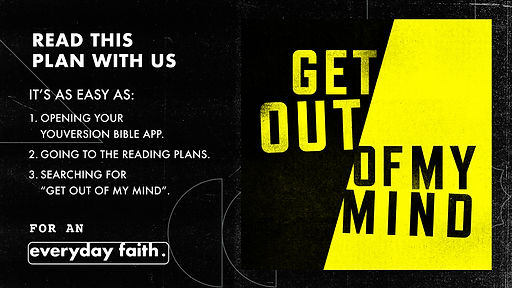 YouVersion_ReadWithUs_GetOutOfMyMind_SU21_XP3HS.jpg
