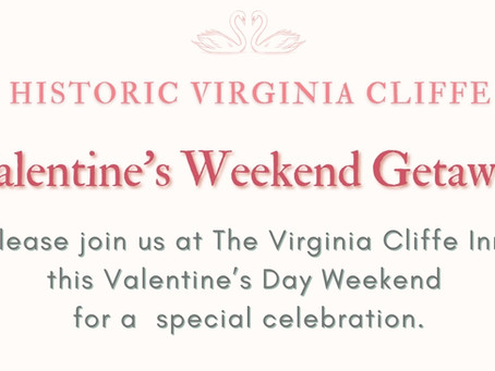 Valentine's Weekend Getaway / Historic Va. Cliffe Inn