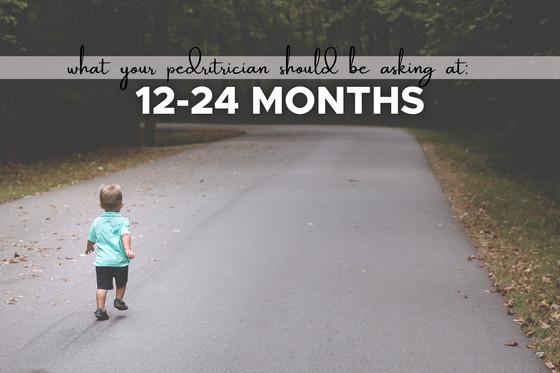 9 Questions Pediatricians should be asking Parents at 12-24 Months