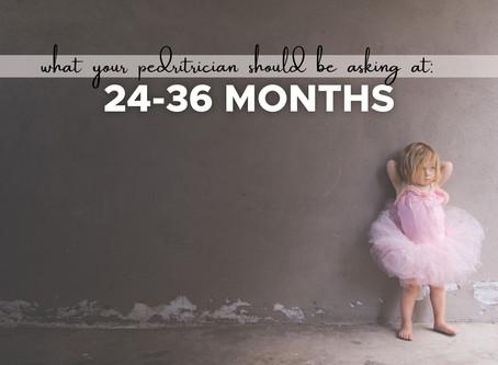 7 Questions Pediatricians should be asking Parents at 24-36 Months