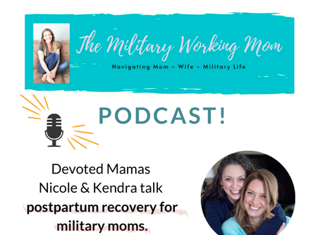 The Military Working Mom Podcast: Postpartum Repair Uncovered