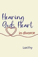 Hearing Gods Heart front cover.jpg