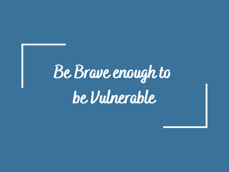 The Importance of Being Vulnerable