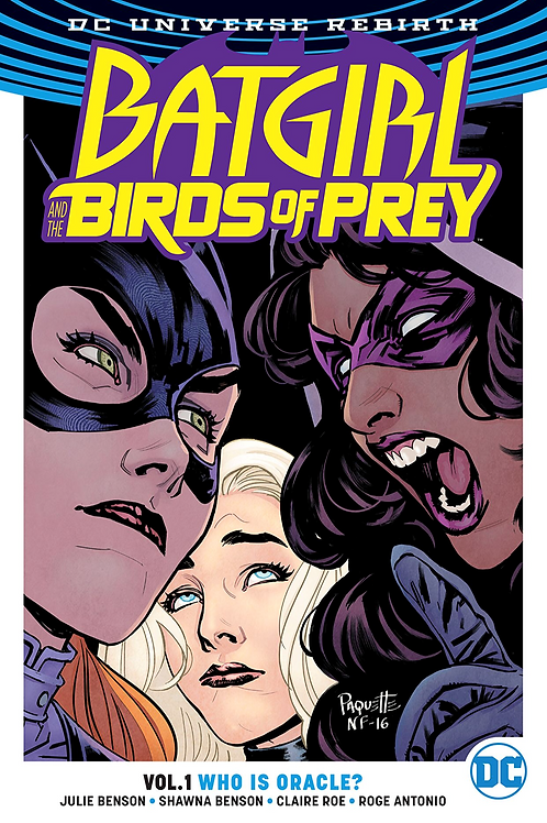 Batgirl and the Birds of Prey: Who is Oracle? - Vol 1