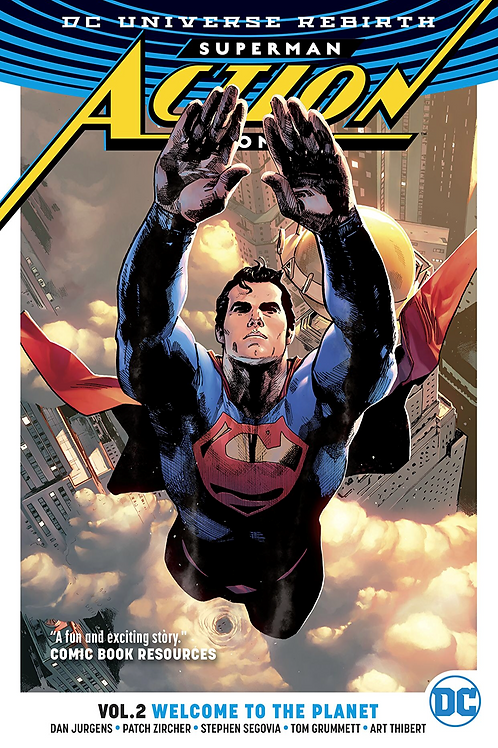 Action Comics: Welcome to the Planet - Vol 2