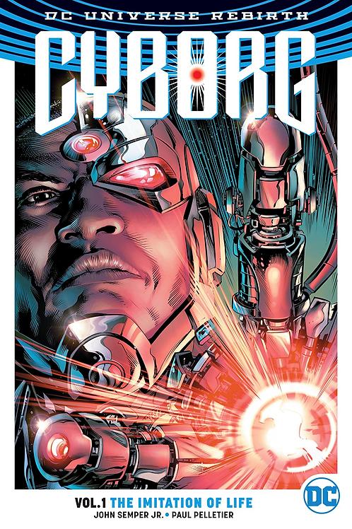 Cyborg: The Imitation of Life - Vol 1