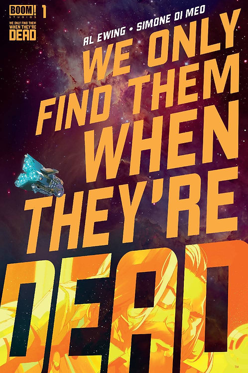 WE ONLY FIND THEM WHEN THEY´RE DEAD - 01A