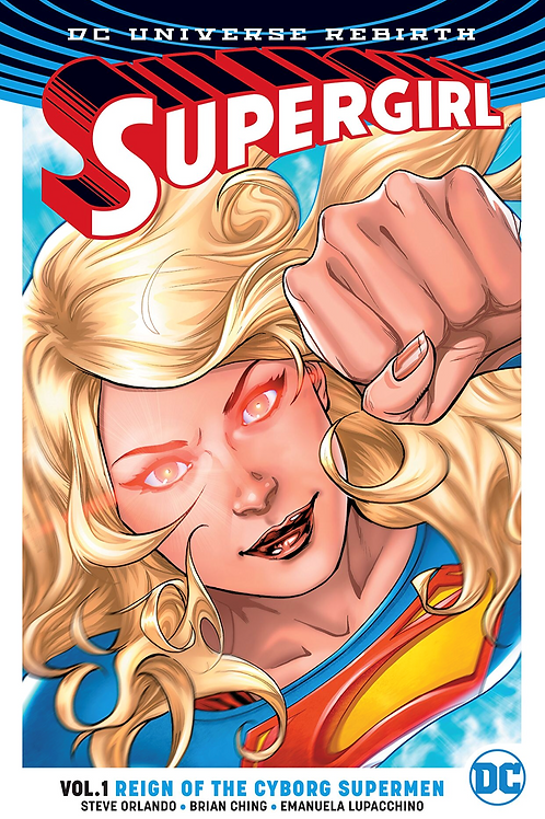 Supergirl: Reign of the Cyborg Superman - Vol 2