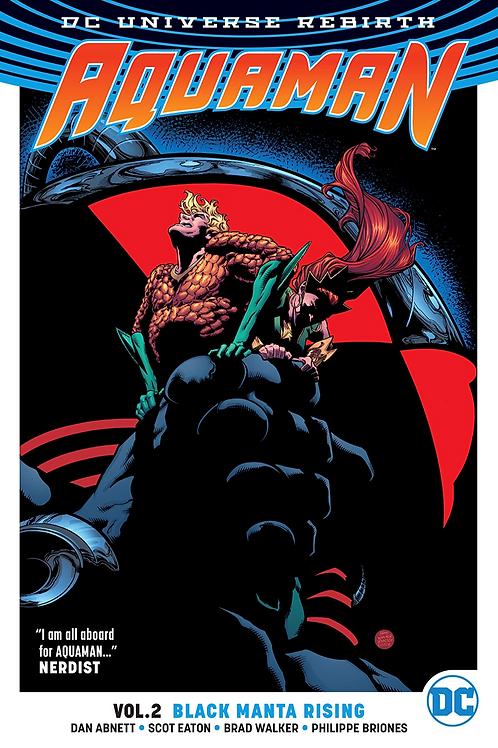 Aquaman: Black Manta Rising - Vol 2