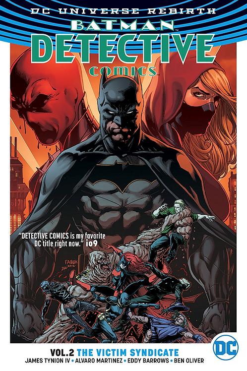 Detective Comics: The Victim Syndicate - Vol 2